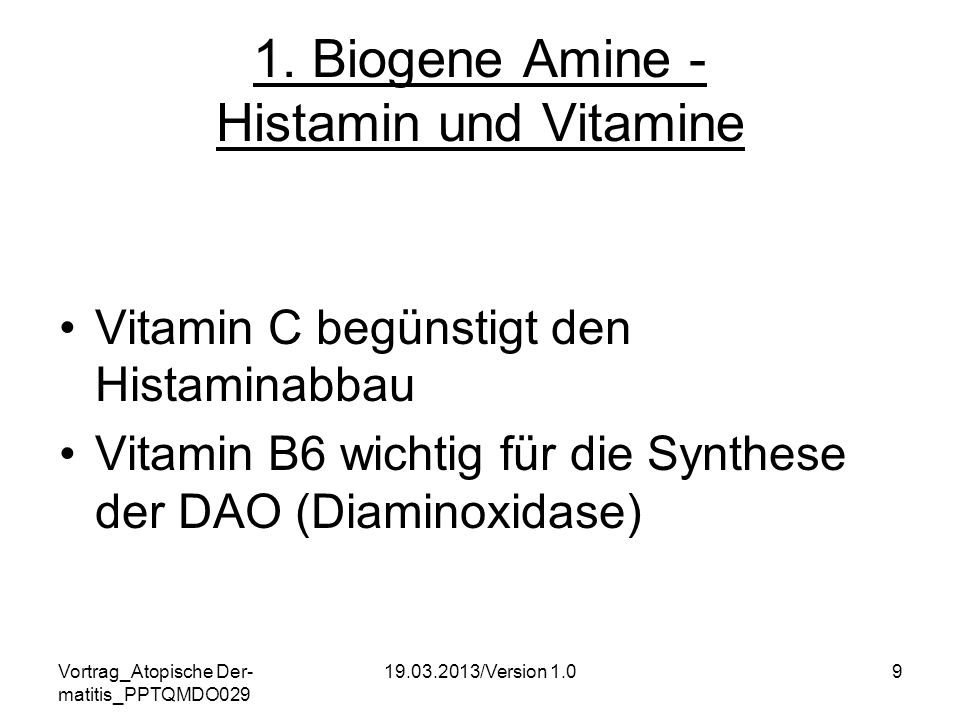 1. Biogene Amine - Histamin und Vitamine