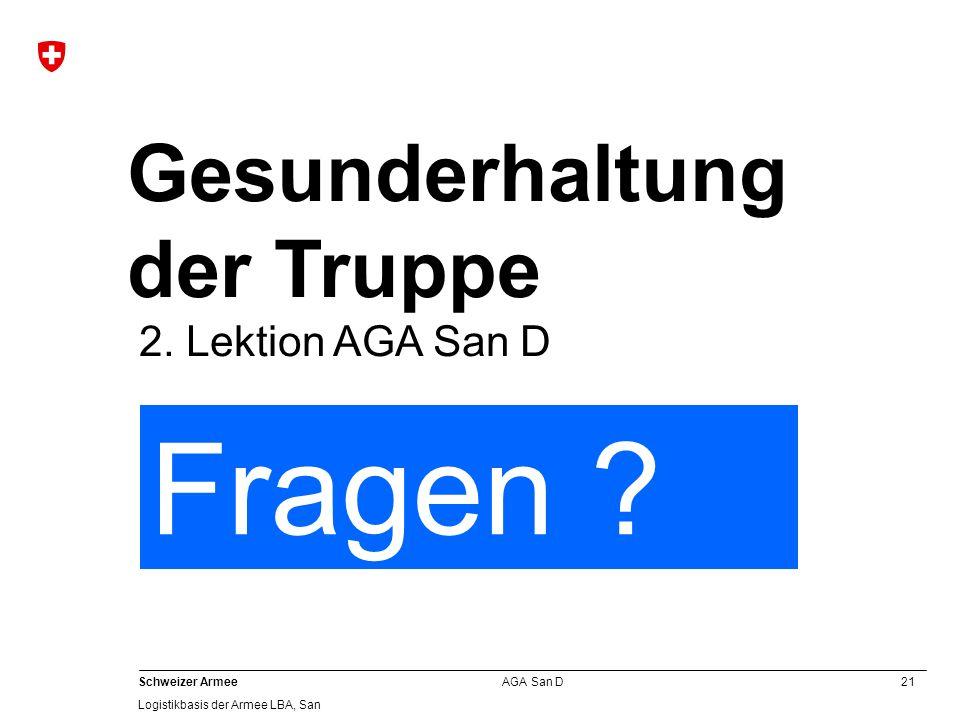 Gesunderhaltung der Truppe 2. Lektion AGA San D Fragen