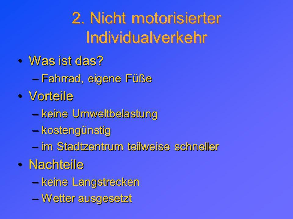 2. Nicht motorisierter Individualverkehr