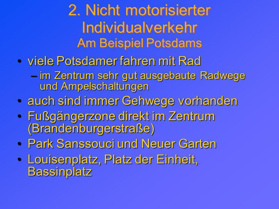 2. Nicht motorisierter Individualverkehr Am Beispiel Potsdams