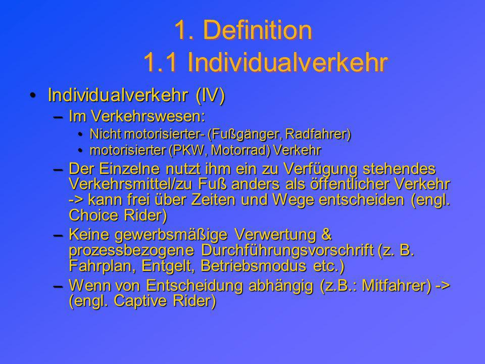 1. Definition 1.1 Individualverkehr