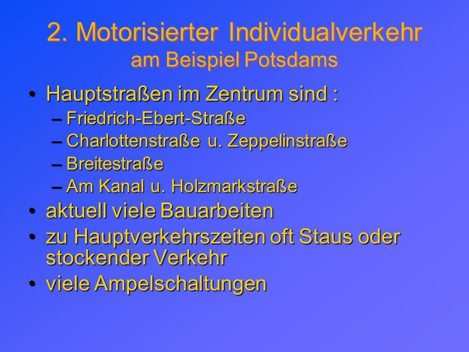 2. Motorisierter Individualverkehr am Beispiel Potsdams