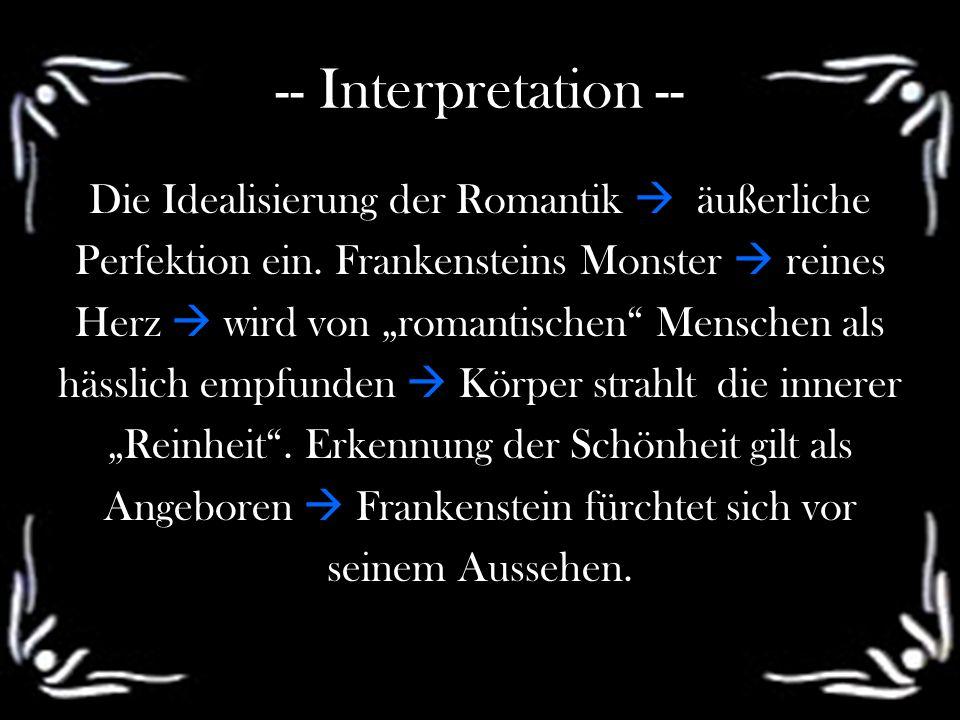 -- Interpretation -- Die Idealisierung der Romantik  äußerliche