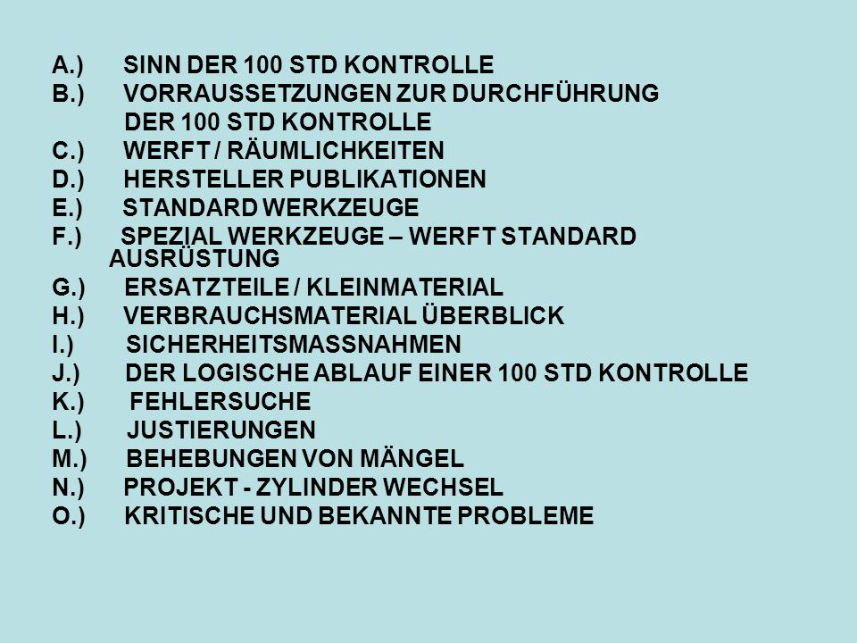 A.) SINN DER 100 STD KONTROLLE