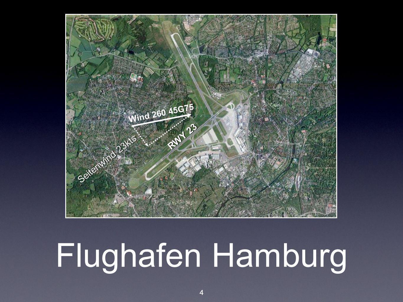 Wind 260 45G75 RWY 23 Seitenwind 23kts Flughafen Hamburg 4