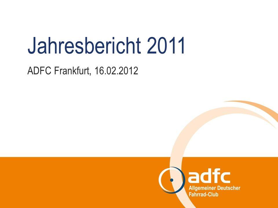 Jahresbericht 2011 ADFC Frankfurt, 16.02.2012