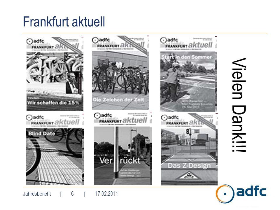Frankfurt aktuell Vielen Dank!!! Jahresbericht | 6 | 17.02.2011