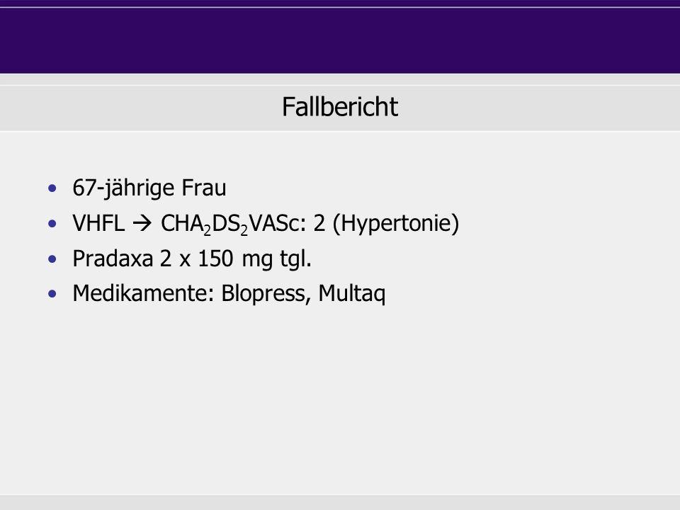 Fallbericht 67-jährige Frau VHFL  CHA2DS2VASc: 2 (Hypertonie)
