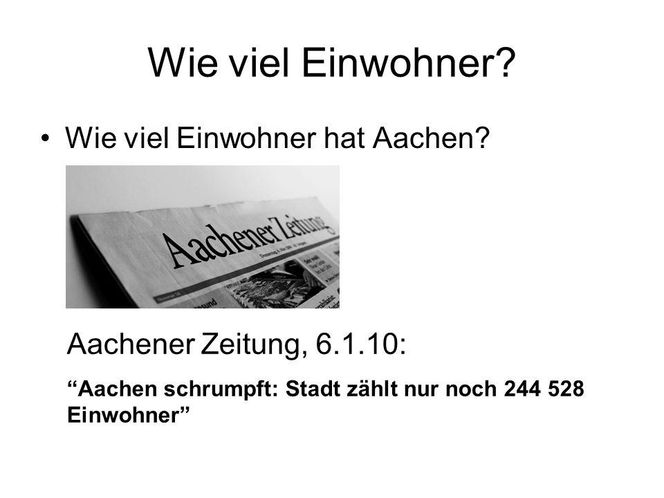Wie viel Einwohner Wie viel Einwohner hat Aachen