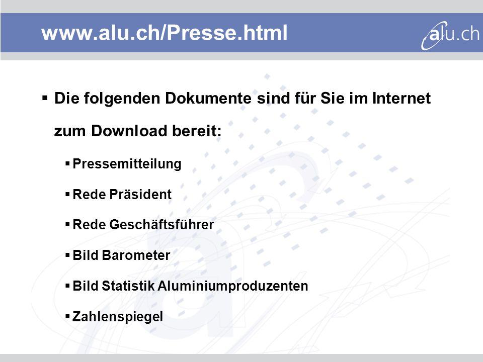 www.alu.ch/Presse.html Die folgenden Dokumente sind für Sie im Internet zum Download bereit: Pressemitteilung.