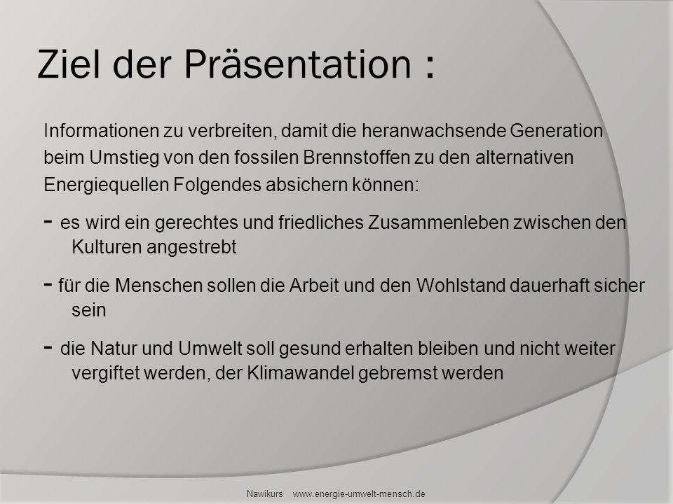 Ziel der Präsentation :