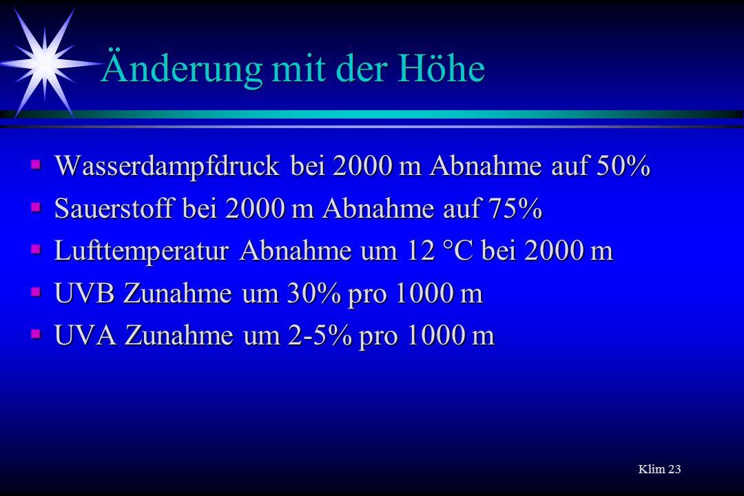 Änderung mit der Höhe Wasserdampfdruck bei 2000 m Abnahme auf 50%