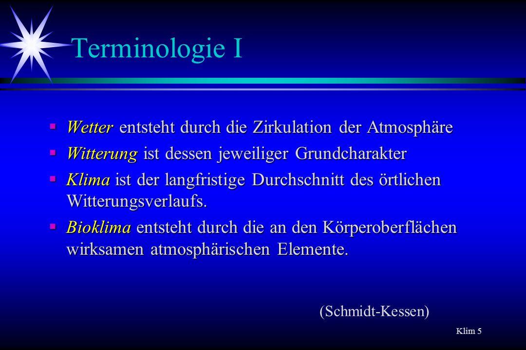 Terminologie I Wetter entsteht durch die Zirkulation der Atmosphäre