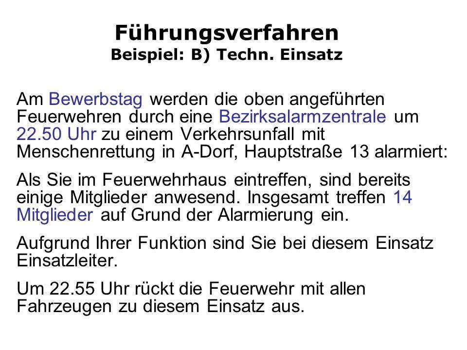 Führungsverfahren Beispiel: B) Techn. Einsatz