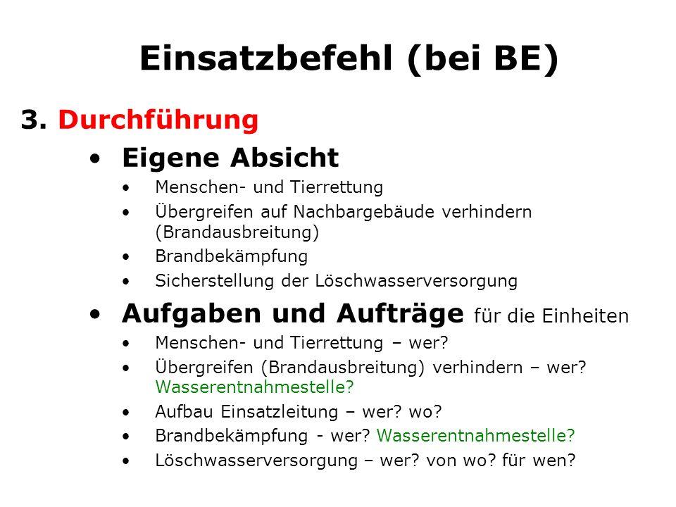 Einsatzbefehl (bei BE)