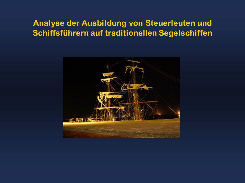 Analyse der Ausbildung von Steuerleuten und Schiffsführern auf traditionellen Segelschiffen
