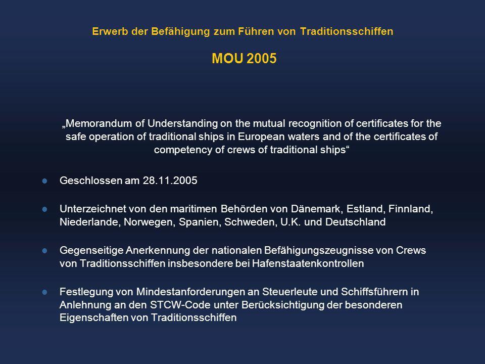 Erwerb der Befähigung zum Führen von Traditionsschiffen MOU 2005