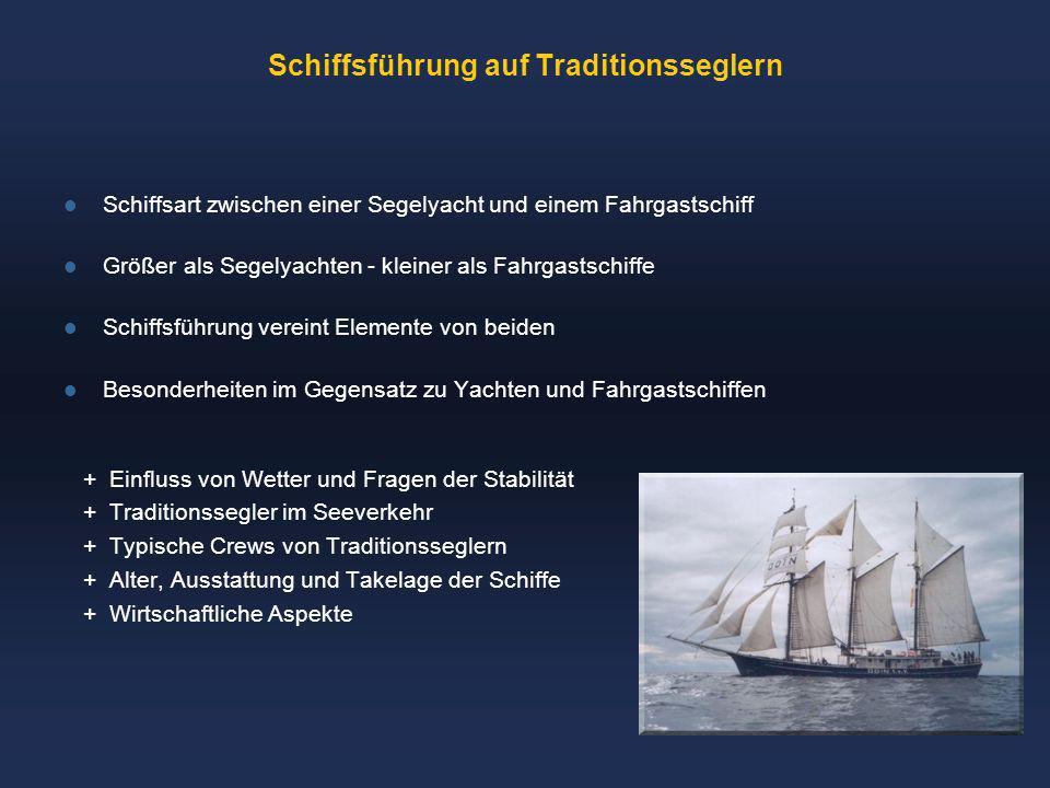 Schiffsführung auf Traditionsseglern