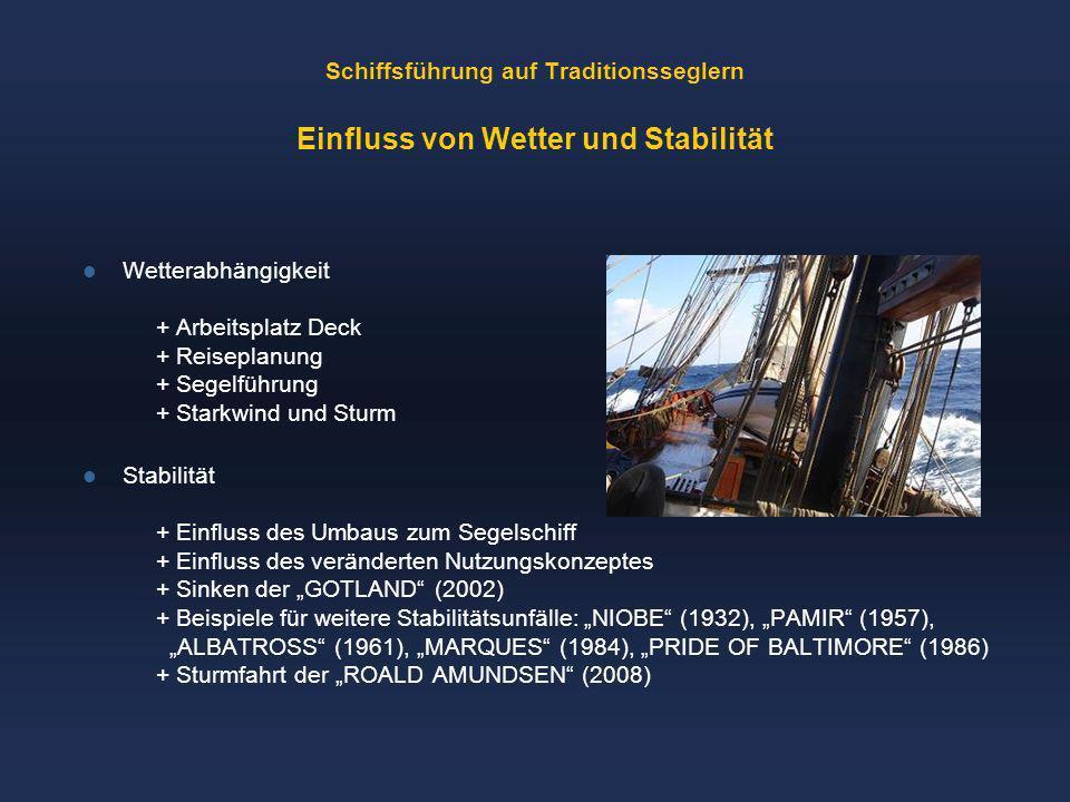 Schiffsführung auf Traditionsseglern Einfluss von Wetter und Stabilität