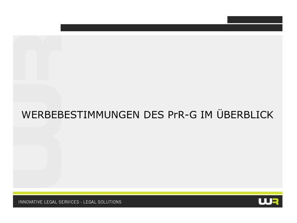 WERBEBESTIMMUNGEN DES PrR-G IM ÜBERBLICK
