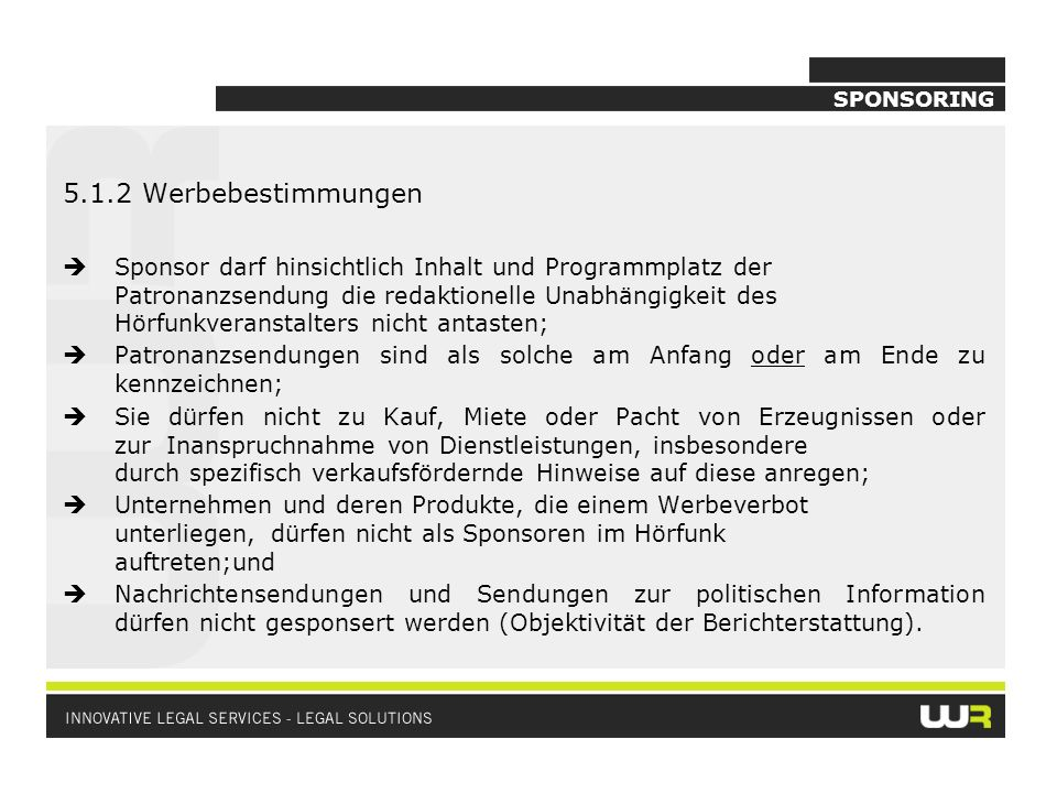 SPONSORING 5.1.2 Werbebestimmungen.