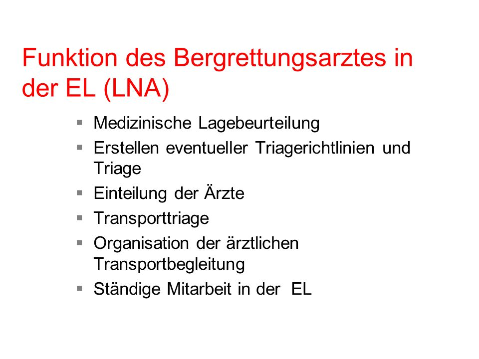 Funktion des Bergrettungsarztes in der EL (LNA)