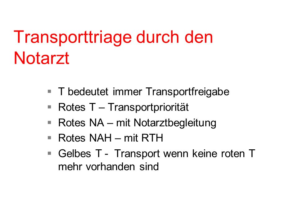 Transporttriage durch den Notarzt