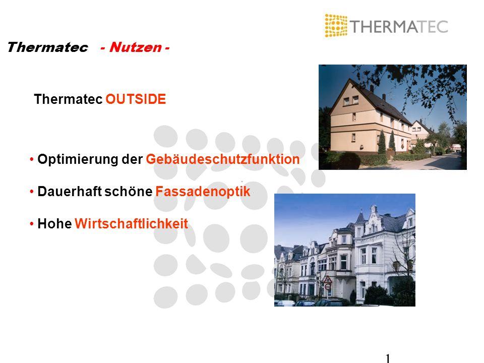Thermatec - Nutzen - Thermatec OUTSIDE. Optimierung der Gebäudeschutzfunktion. Dauerhaft schöne Fassadenoptik.