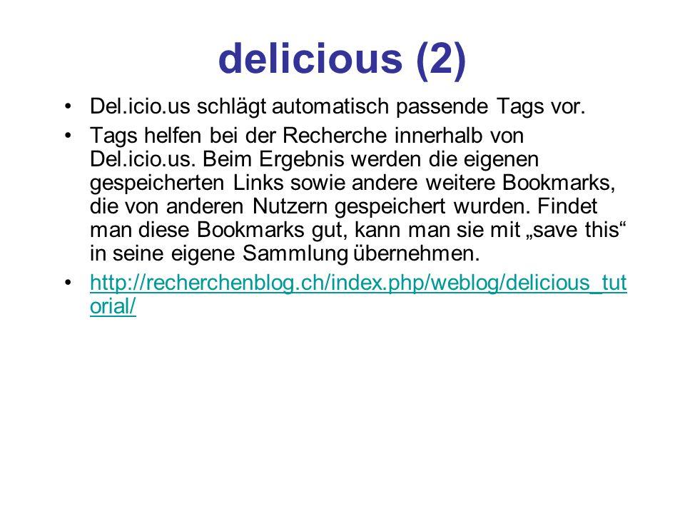 delicious (2) Del.icio.us schlägt automatisch passende Tags vor.