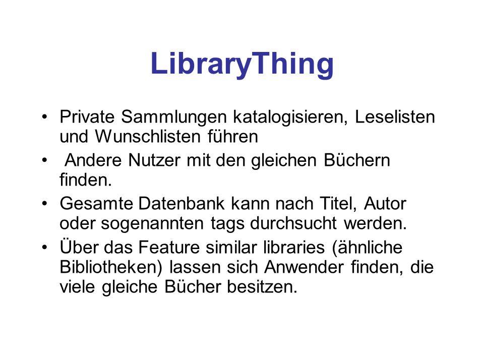 LibraryThing Private Sammlungen katalogisieren, Leselisten und Wunschlisten führen. Andere Nutzer mit den gleichen Büchern finden.
