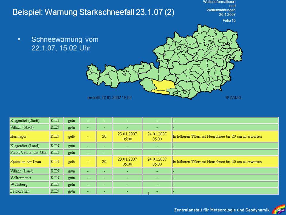 Beispiel: Warnung Starkschneefall 23.1.07 (2)