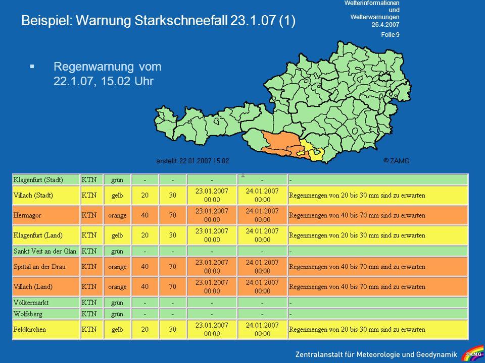 Beispiel: Warnung Starkschneefall 23.1.07 (1)