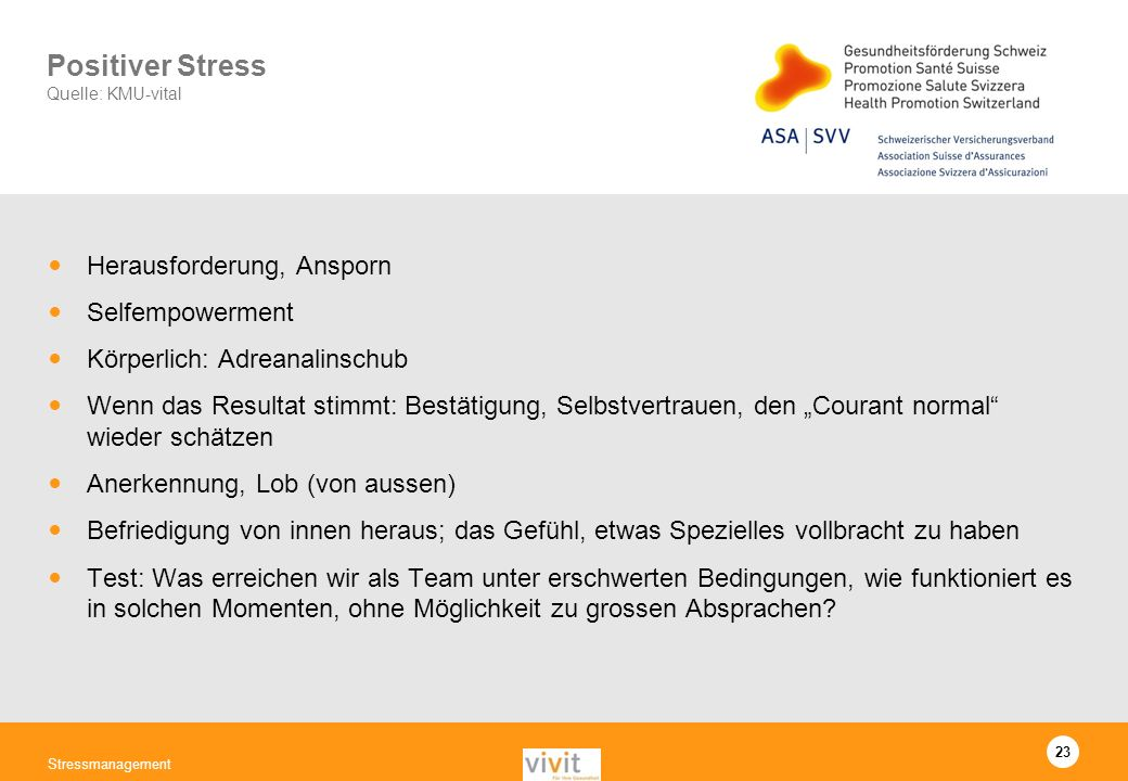 Positiver Stress Quelle: KMU-vital