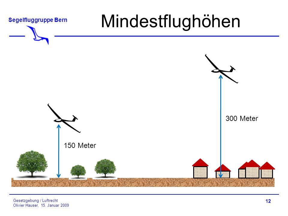 Mindestflughöhen 300 Meter 150 Meter