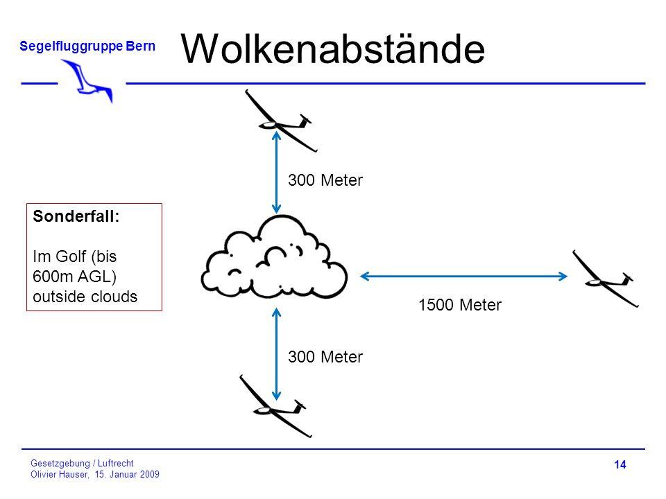 Wolkenabstände 300 Meter Sonderfall: