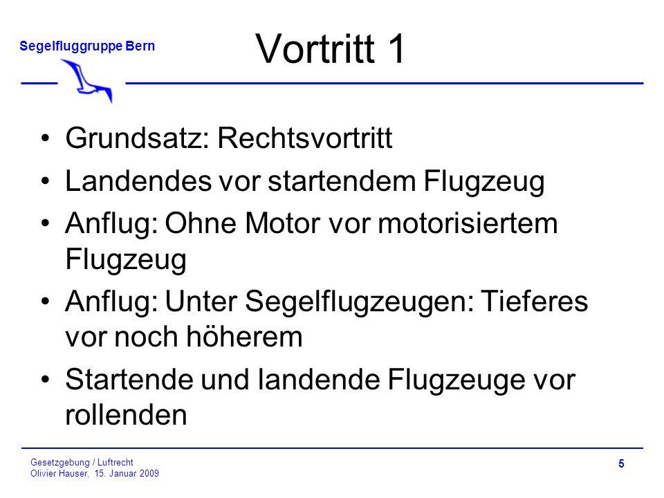 Vortritt 1 Grundsatz: Rechtsvortritt Landendes vor startendem Flugzeug