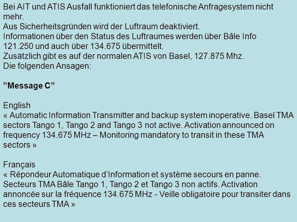 Bei AIT und ATIS Ausfall funktioniert das telefonische Anfragesystem nicht