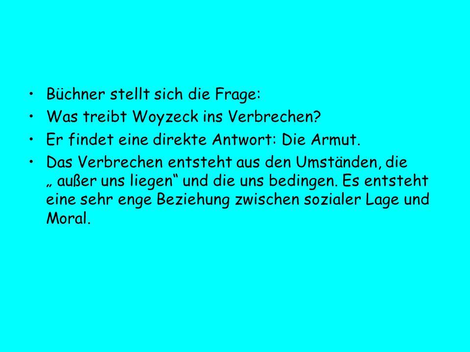 Büchner stellt sich die Frage: