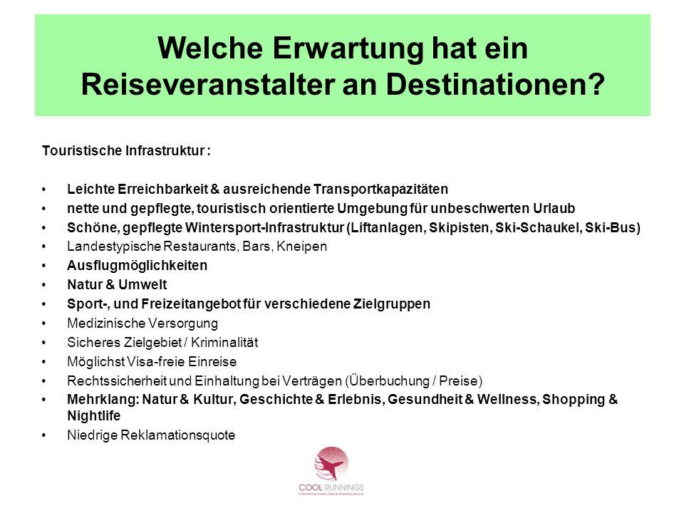 Welche Erwartung hat ein Reiseveranstalter an Destinationen