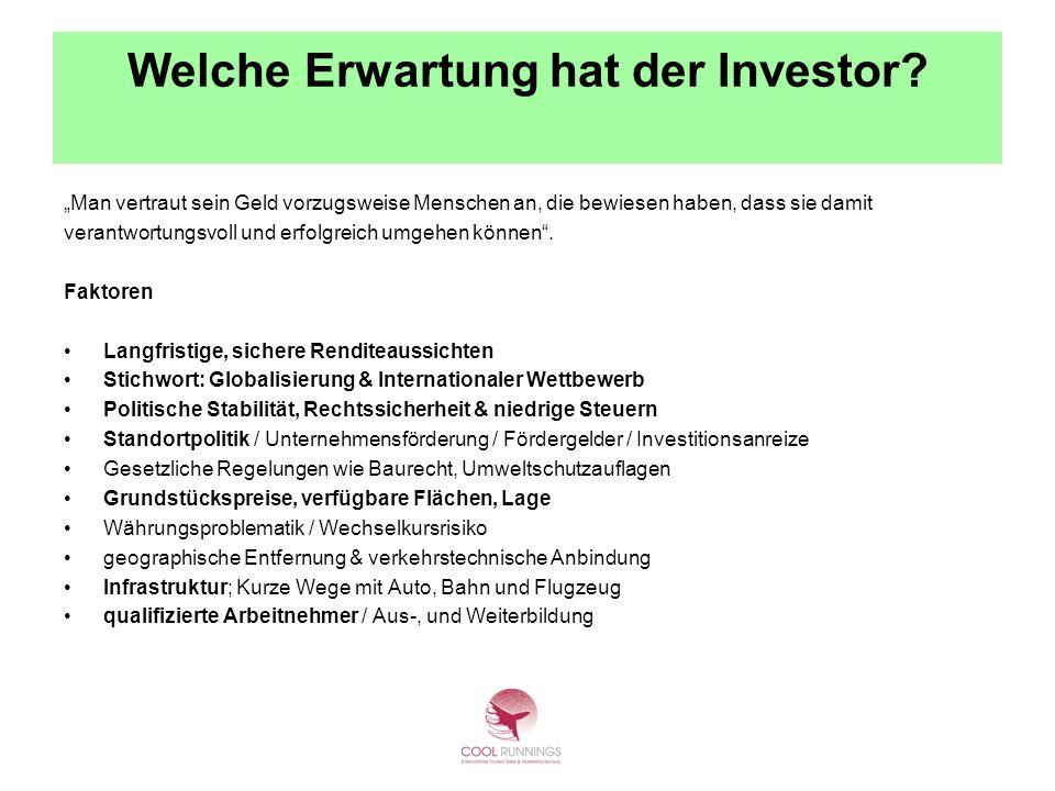 Welche Erwartung hat der Investor