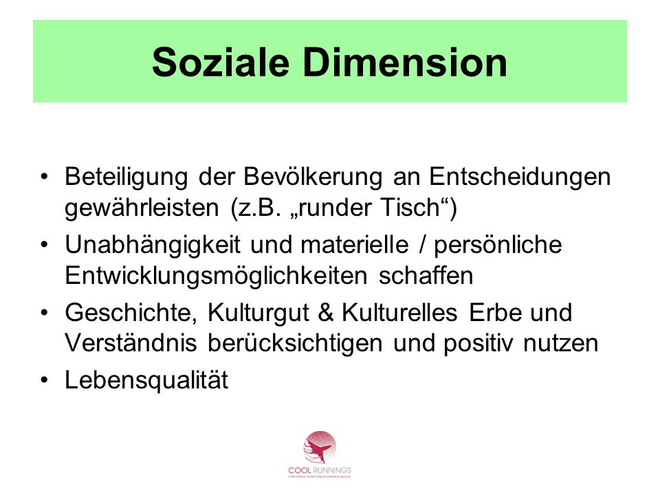 """Soziale DimensionBeteiligung der Bevölkerung an Entscheidungen gewährleisten (z.B. """"runder Tisch )"""