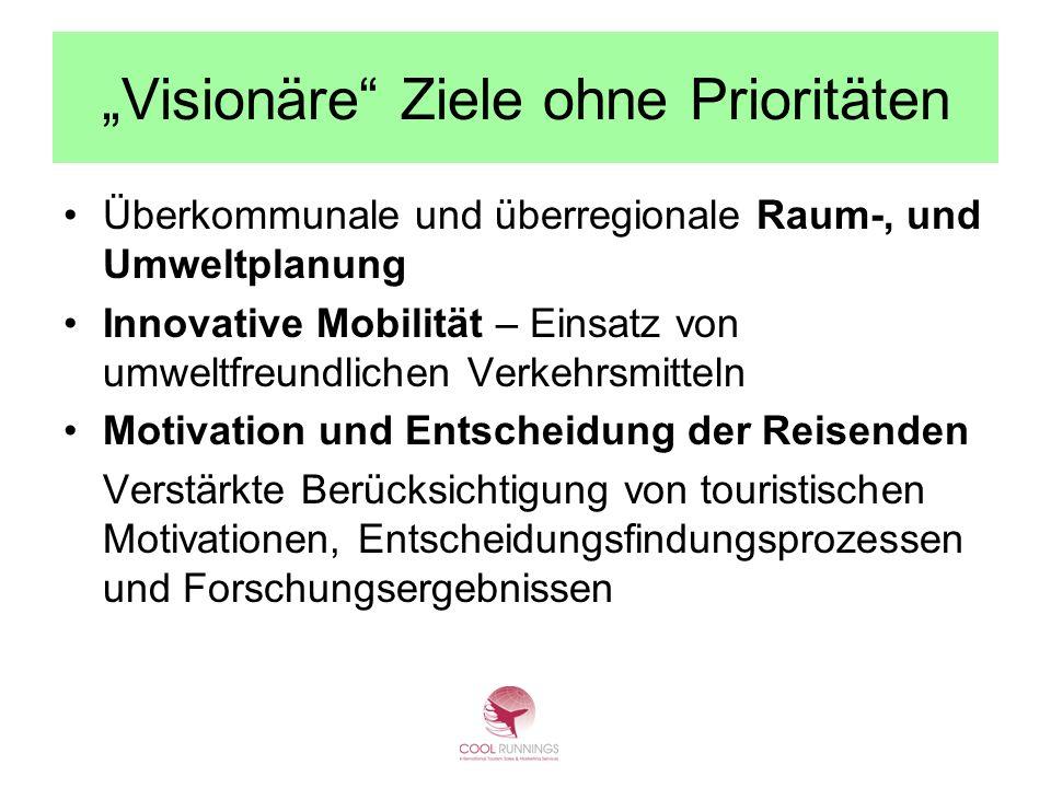 """""""Visionäre Ziele ohne Prioritäten"""