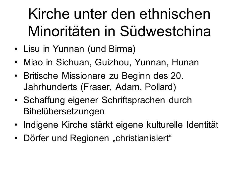 Kirche unter den ethnischen Minoritäten in Südwestchina