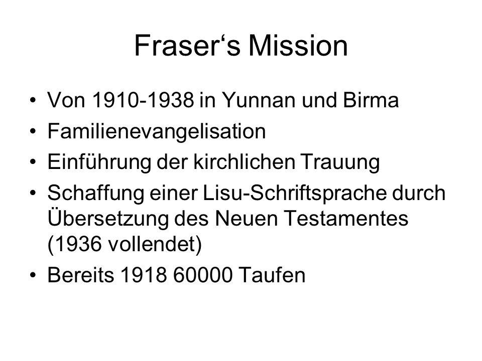 Fraser's Mission Von 1910-1938 in Yunnan und Birma
