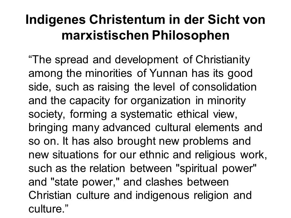 Indigenes Christentum in der Sicht von marxistischen Philosophen