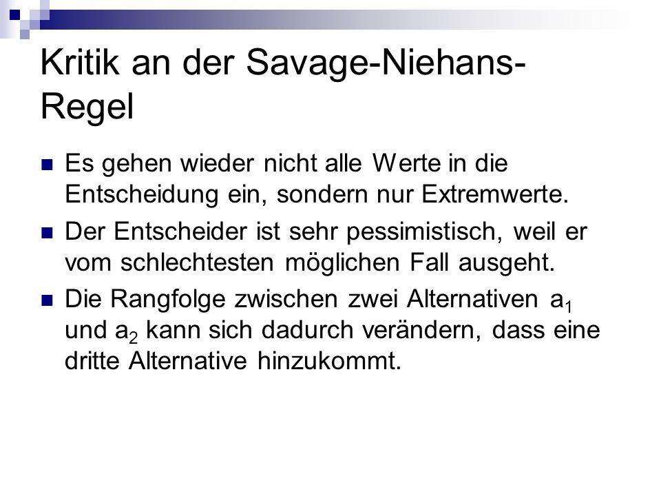 Kritik an der Savage-Niehans-Regel
