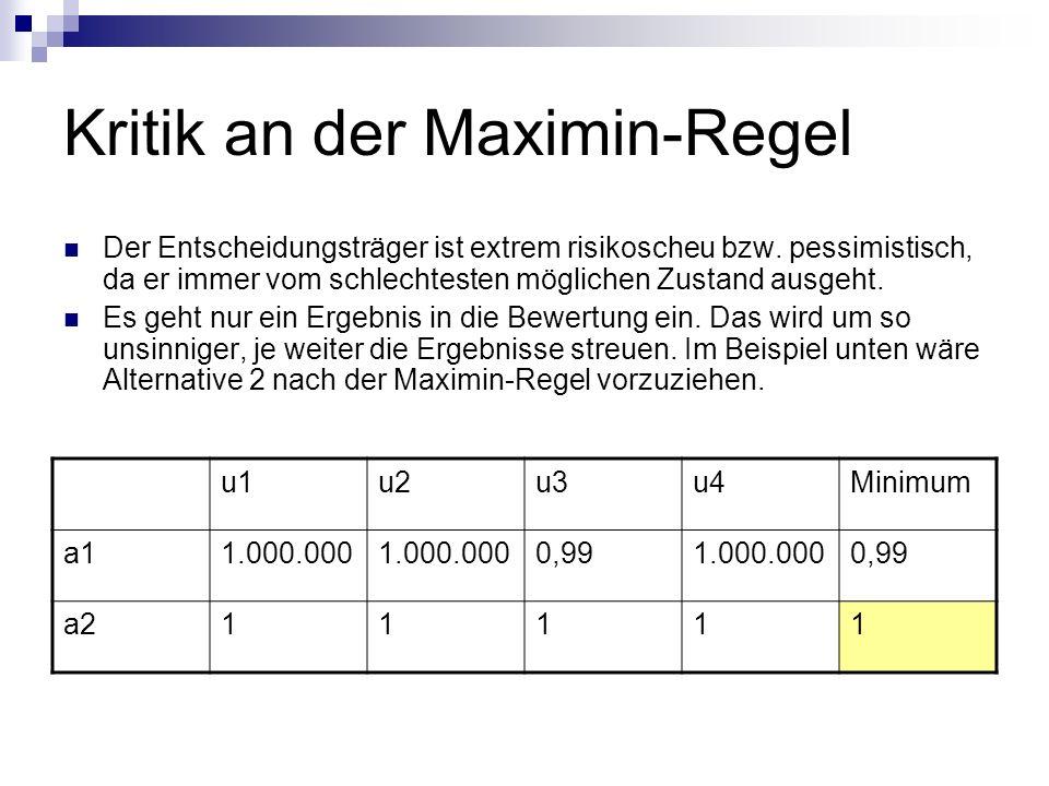 Kritik an der Maximin-Regel
