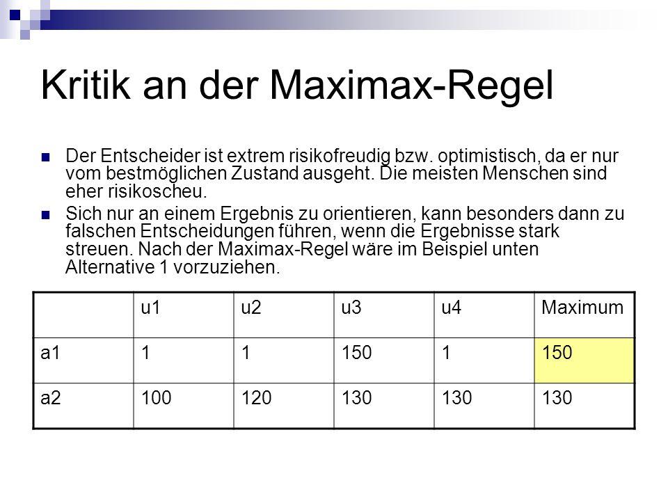 Kritik an der Maximax-Regel