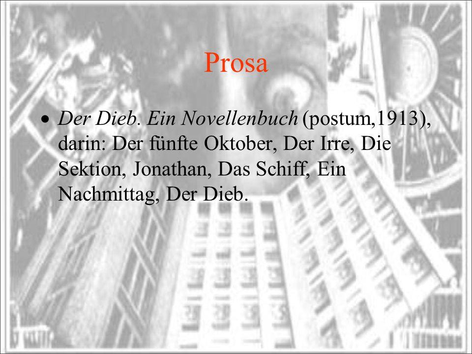 Prosa Der Dieb.