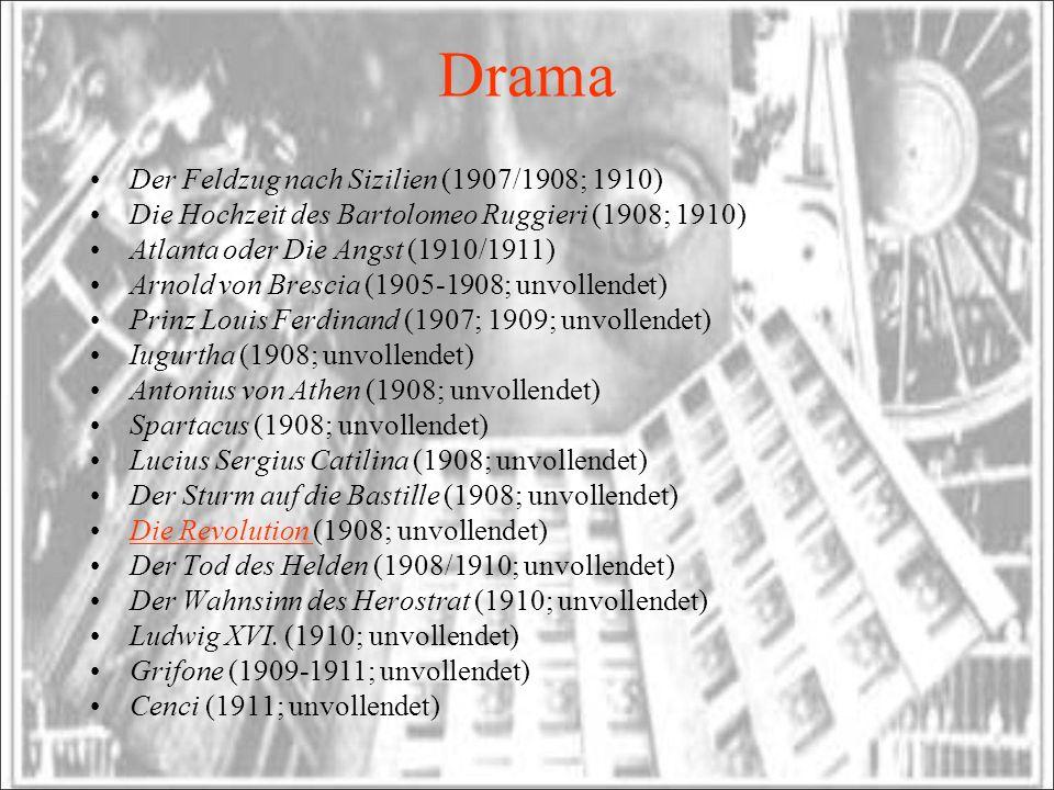 Drama Der Feldzug nach Sizilien (1907/1908; 1910)
